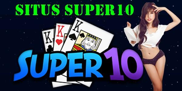 Situs Super10 Merupakan Paling Top Saat Ini Di Tahun 2019